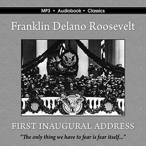 The First Inaugural Address of Franklin Delano Roosevelt Titelbild