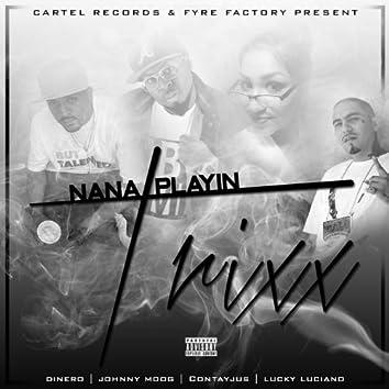 Nana Playin Trixx (feat. Contayjus, Lucky Luciano & Johnny Moog)
