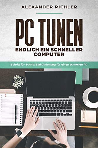 PC TUNEN - Endlich ein SCHNELLER COMPUTER: Schritt für Schritt Bild-Anleitung für einen schnellen PC