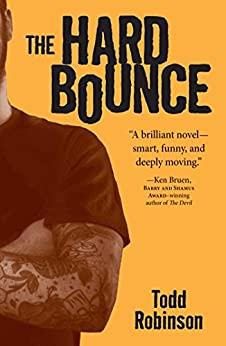 The Hard Bounce by [Todd Robinson]
