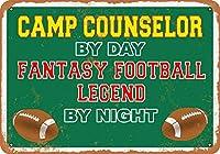 2個 20 * 30 CMメタルサイン-昼はキャンプカウンセラー、夜はファンタジーフットボールレジェンド メタルプレート レトロ アメリカン ブリキ 看板