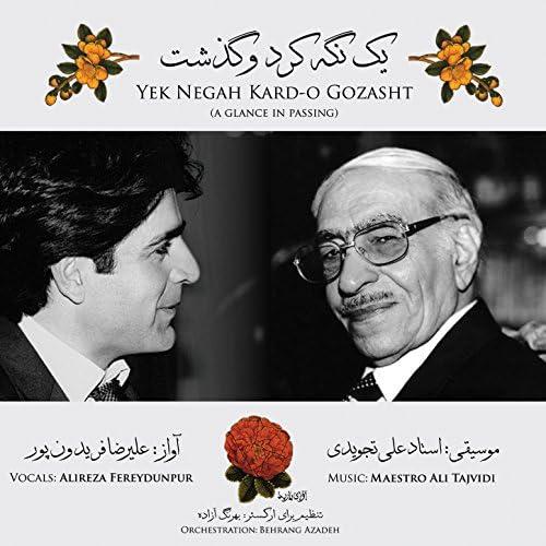 Alireza Fereydounpour & Maestro Ali Tajvidi
