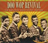 Doo Wop Revival: The R&B Vocal Group Sound 1961-1962
