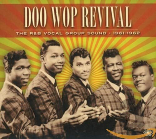 Doo Wop Revival (1961-1962)