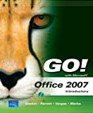 GO! with Microsoft Office 2007 Introductory Value Package (includes MyITLab 12-month Student Access)