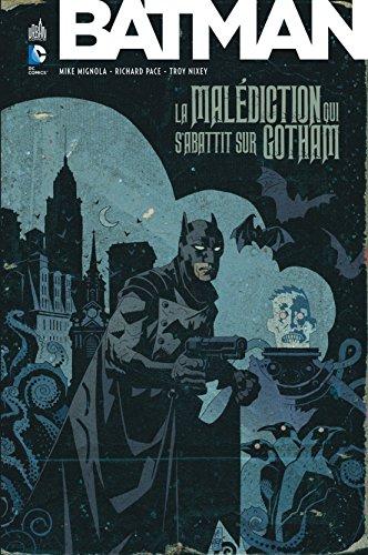 Batman La malédiction qui s'abattit sur Gotham - Tome 0