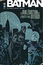 Batman La malédiction qui s'abattit sur Gotham de MIGNOLA Mike