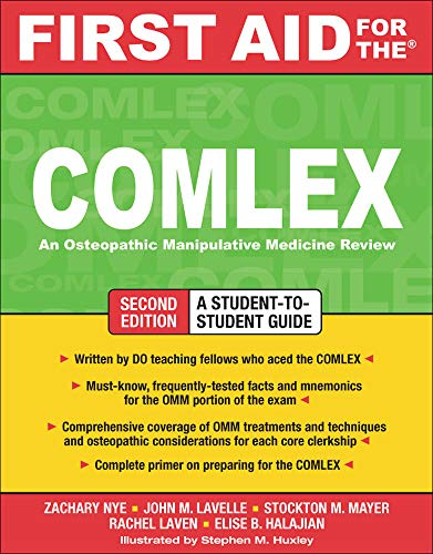 Compare Textbook Prices for First Aid for the COMLEX, Second Edition First Aid Series 2 Edition ISBN 9780071600255 by Nye, Zachary,Lavelle, John,Mayer, Stockton,Laven, Rachel,Halajian, Elise