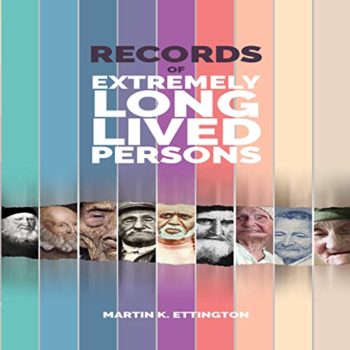 Records of Long Lived Persons Audiobook By Martin Ettington cover art