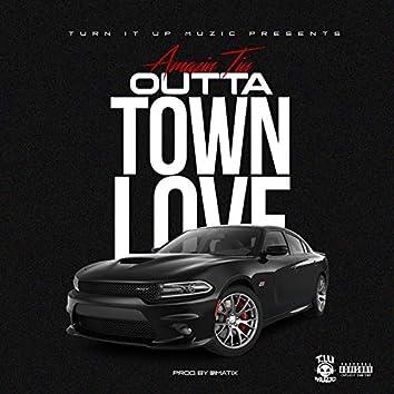 Outta Town Love
