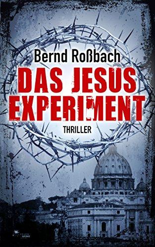Das Jesus-Experiment (Thriller)