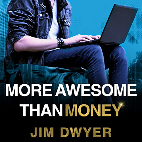 More Awesome Than Money audiobook cover art