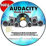AUDACITY Bearbeitung von Musik und Audio-Dateien MUSIKSTUDIO NEU - Professionelles Tonstudio :Aufnahme - Bearbeitung - Wiedergabe