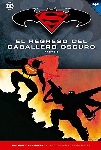 Superman y Batman núm. 05: El regreso del Caballero Oscuro (Parte 1)