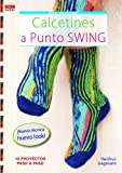 Calcetines a punto Swing / Swing Crochet Socks: 12 proyectos paso a paso / 12 Projects Step by Step (Crea con patrones; Serie: Calcetines / Socks) (Spanish Edition) by Heidrun Liegmann(2013-06-30)