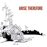 Arise, Therefore [Vinilo]