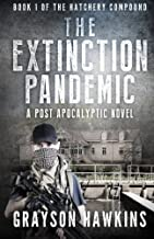 The Extinction Pandemic: A Post Apocalyptic Novel