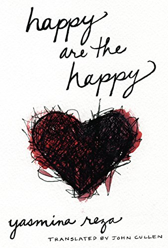 Image of Happy are the Happy: A Novel