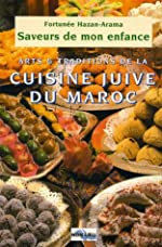 Saveurs de mon enfance - Arts et traditions de la cuisine juive marocaine de Fortunée Hazan-Arama
