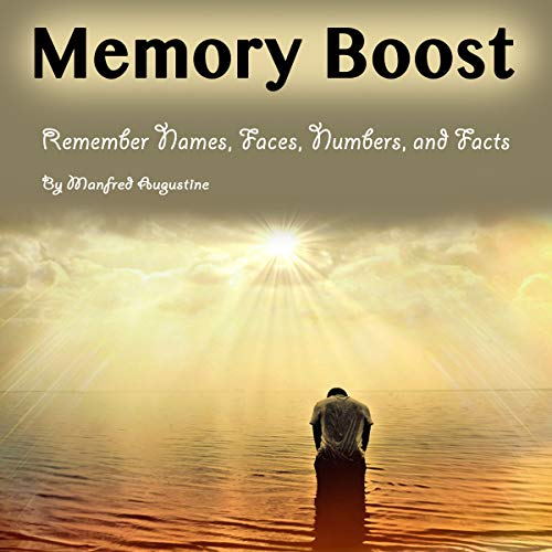 『Memory Boost: Remember Names, Faces, Numbers, and Facts』のカバーアート