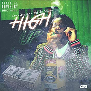 High Up (feat. Link the Speaker)