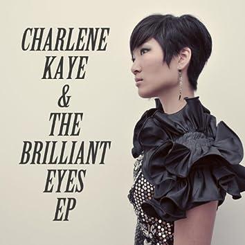 Charlene Kaye & the Brilliant Eyes EP