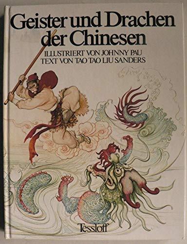 Geister und Drachen der Chinesen