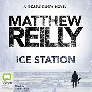Ice Station     Shane Schofield, Book 1              By:                                                                                                                                 Matthew Reilly                               Narrated by:                                                                                                                                 Sean Mangan                      Length: 15 hrs and 18 mins     270 ratings     Overall 4.2