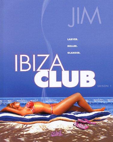 Ibiza Club *Saison 1*