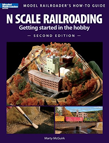 Compare Textbook Prices for N Scale Railroading: Getting Started in the Hobby, Second Edition Model Railroader's How-To Guides second Edition ISBN 9780890247730 by Martin McGuirk