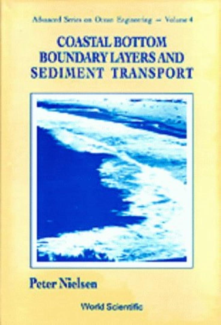 抽象化控えめなナプキンCoastal Bottom Boundary Layers and Sediment Transport (Advanced Series on Ocean Engineering)