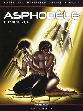 Asphodèle, Tome 4 : La nuit du masque