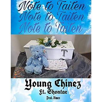 Note To Taiten (feat. Shontae)