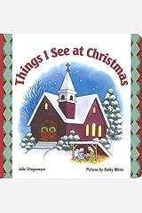 Things I See at Christmas Board book