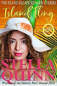 Island Fling: The Island Escape Series, Book 3 by [Stella Quinn]
