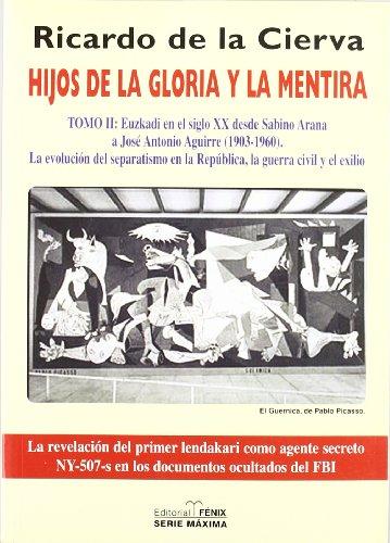 Hijos De La Gloria Y La Mentira (tomo 2) (Fondos Distribuidos)