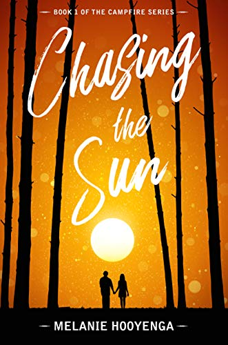 Chasing the Sun (The Campfire Series Book 1)