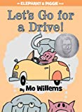 Let 039 s Go for a Drive (An Elephant and Piggie Book) (An Elephant and Piggie Book (18))