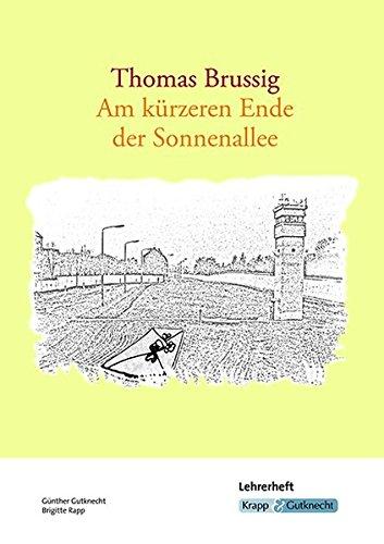 Thomas Brussig, Am kürzeren Ende der Sonnenallee: Lehrerheft, Unterrichtsmaterialien, Lösungen, Interpretation