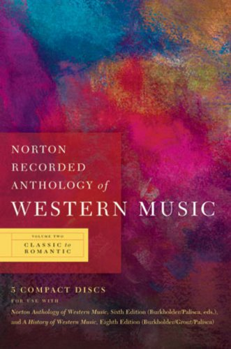 Norton Recorded Anthology of Western Music: Classic to...
