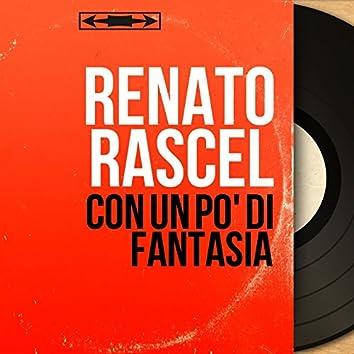 Con un po' di fantasia (feat. Maëstro Mazzocchi et son orchestre) [Mono version]