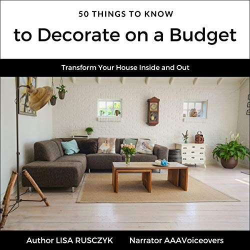 50 Things to Know to Decorate on a Budget cover art