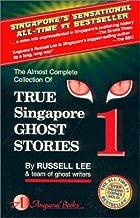 True Singapore Ghost Stories : Book 1