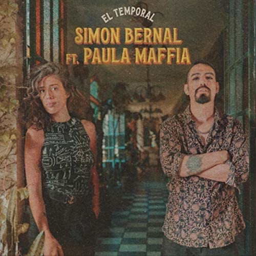 El Temporal (feat. Paula Maffia) by Simón Bernal feat. Paula Maffia on  Prime Music