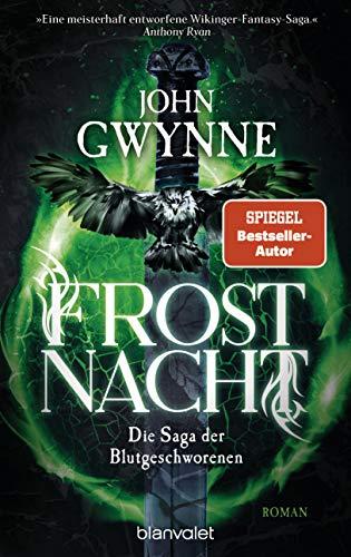 Frostnacht: Die Saga der Blutgeschworenen - Die große Wikinger-Fantasy-Saga - Roman (German Edition)
