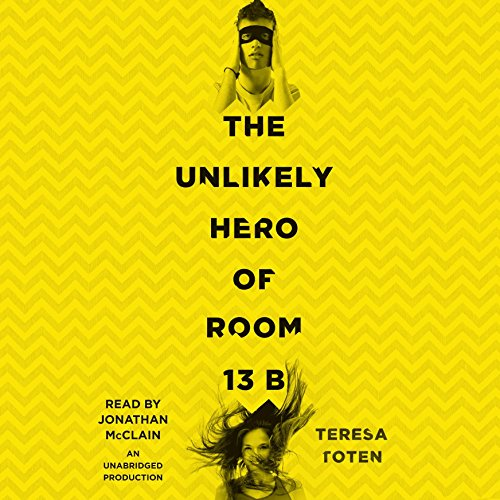 The Unlikely Hero of Room 13B audiobook cover art