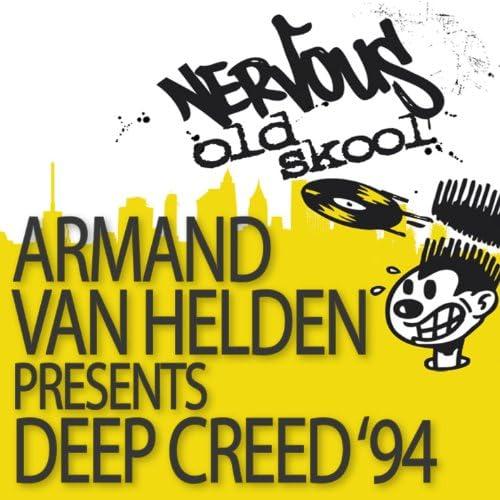 Armand Van Helden Pres Deep Creed