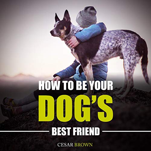 How to Be Your Dog's Best Friend Titelbild