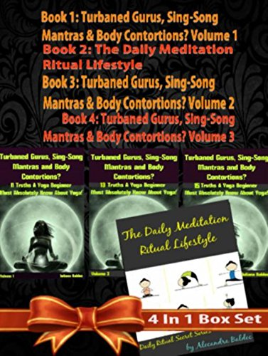 Rules Of Happiness & Longer LIFE! How To Be 10% Happier & Gain 90% LIFE! - 4 In 1 Box Set: 4 In 1 Box Set: Book 1: Daily Meditation Ritual Book 2: Turbaned ... & Body Contortions - (English Edition)