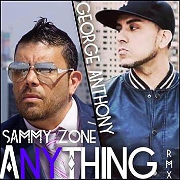 Anything (DJ Porkie Remix) [feat. George Anthony]
